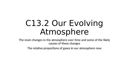 C13.2 Our Evolving Atmosphere
