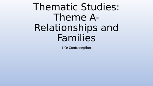 AQA GCSE 9-1 RE Thematic Studies: Theme A Contraception
