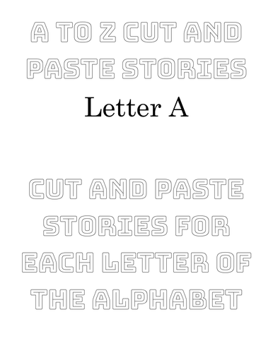 Letter A cut & paste Story Sentences with pictures