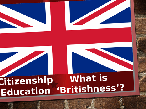 Lesson 1 What is Britishness?