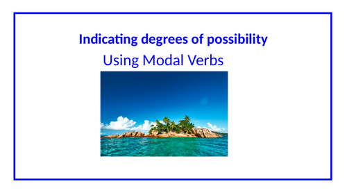 Use modal verbs and adverbs to indicate degrees of possibility - Year 5 SPAG
