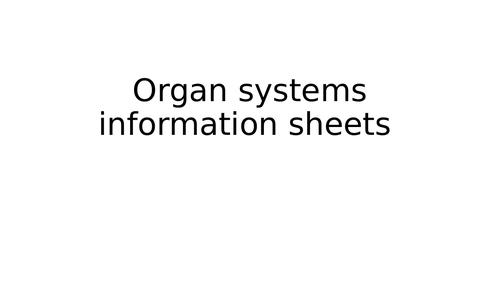 Organ systems information sheets