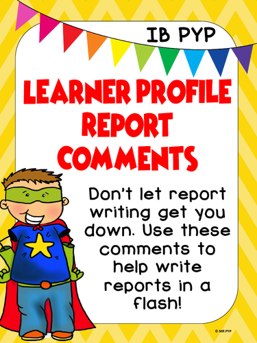 Learner Profile Report Comments - IB PYP
