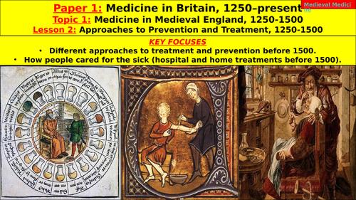 Edexcel GCSE Medicine in Britain, Topic 1 - Medieval Medicine, L2 - Approaches Prevention Treatment