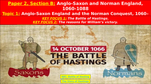 Edexcel Anglo-Saxon and Norman England, 1060-1088 - Topic 1, L4: Norman Invasion: Battle of Hastings