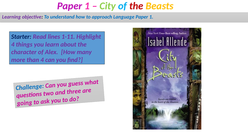 AQA Language Paper 1 - City of Beasts Questions 1-4 (approx 2-3 hours)