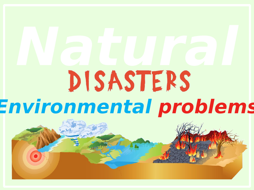 Natural disasters. Activities.
