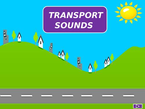 Transport sounds. Listening game.