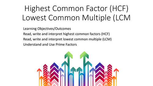 Highest Common Factor, Lowest Common Multiples, Product of Prime Factors