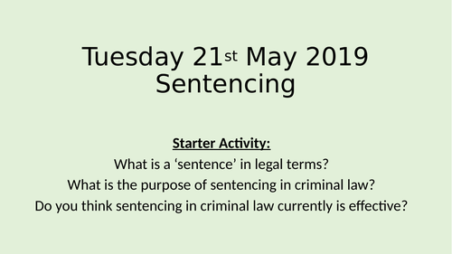 Basic lesson on sentencing - BTEC Applied Law Unit 2