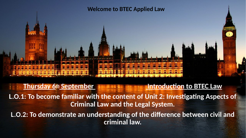 BTEC Applied Law Unit 2 First three lessons - parliament and law-making