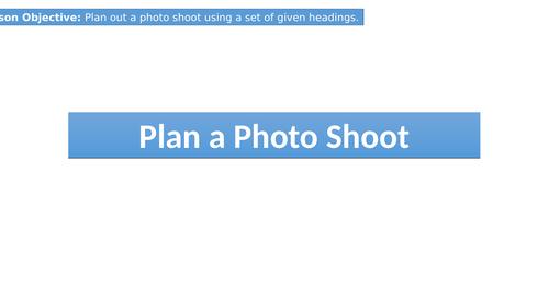 GCSE Photography - Plan a Photo Shoot