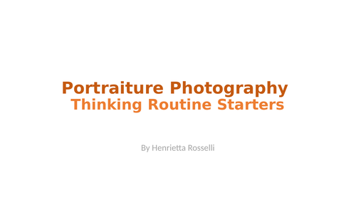 Thinking Routine Starters - Portraiture Photography