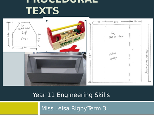 11 Engineering Skills (Metalwork) -  Requirements of a procedural text - toolbox design