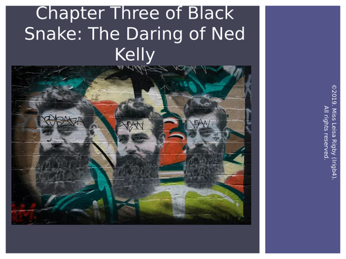 Ned Kelly English Unit - Reading Chapter 3 of Black Snake (focusing on 'One Stray Bullet')