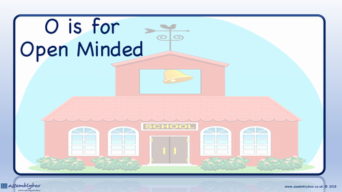 O is for Open Minded