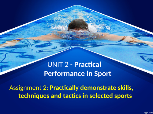 BTEC Sport Studies level 2 Unit 2 Practical Performance in Sport assignment 2