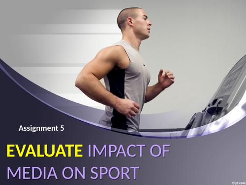 RO54 - Media in Sport assignment 5 (Evaluate Media in Sport )