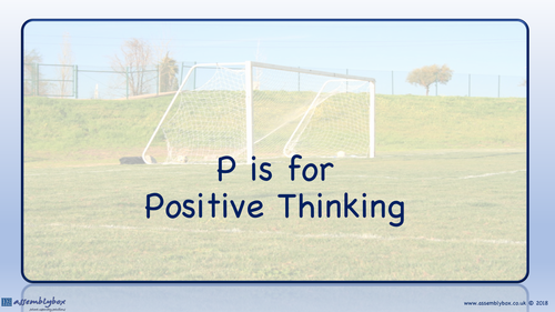 P is for Positive Thinking