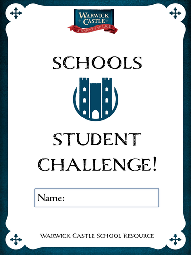 Warwick Castle - Student Challenge