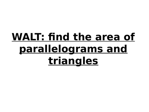 Year 6: Find the area of parallelograms and triangles