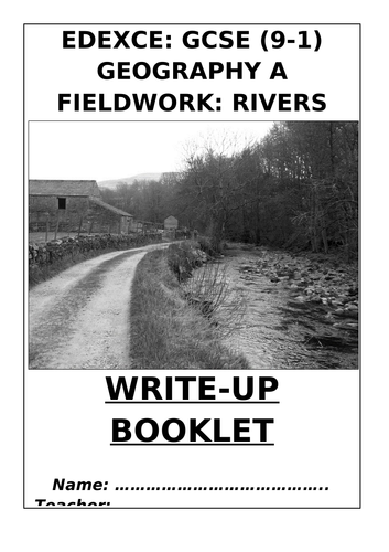 GCSE Geography - Rivers Fieldwork Write Up Booklet