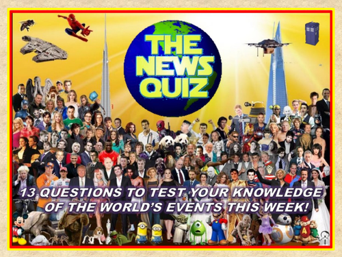 The News Quiz 2nd - 9th September 2019 Form Tutor Time Current Affairs  Topical Settler Starter