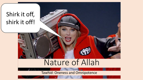 Shirk it Off - The Nature of Allah - Tawhid - Shirk - Islam - Religious Studies