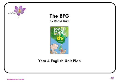 The BFG Year 4 Unit Plan