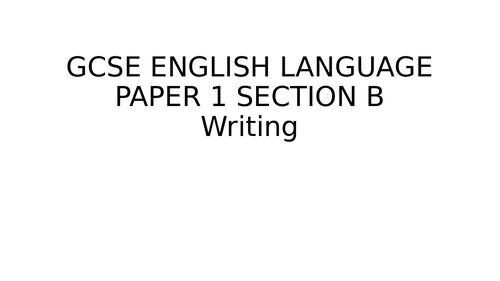 GCSE English Lang AQA Paper 1 Section B