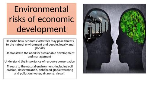 iGCSE Environmental risks of economic development
