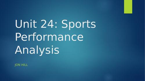 BTEC Unit 24: Sports Performance Analysis Intro