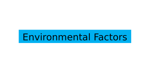 BTEC National Health and Social Care Unit 1 Environmental Factors Level 3