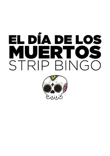 El Día de los Muertos Strip BINGO -Spanish - Year 7 - Year 8 - Year 9 -Year 10