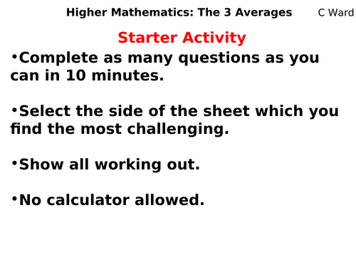 GCSE HIGHER MATHS THE THREE AVERAGES COMPLETE LESSON