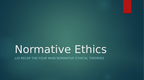 normative ethics and business ethics - alevel material