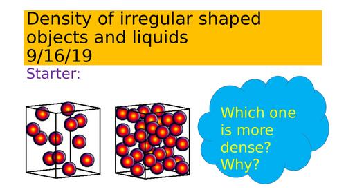 Density of irregular objects and liquids