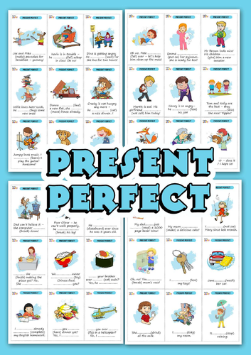 THE PRESENT PERFECT TENSE EXERCISES