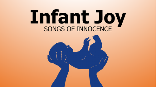 William Blake's 'Infant Joy' and 'Infant Sorrow' (Innocence & Experience)
