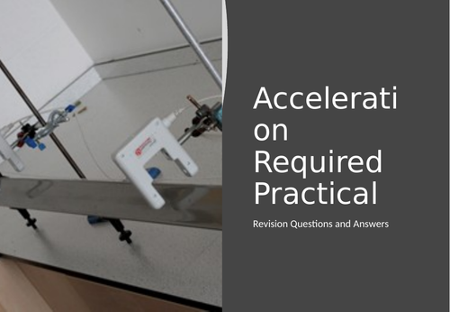 Acceleration Required Practical Revision / Homework with Answers