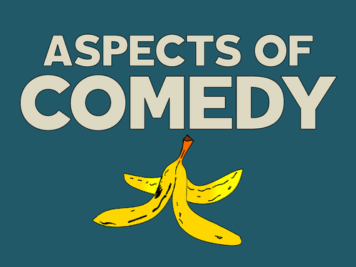 Aspects of Comedy (AQA English Literature A level)