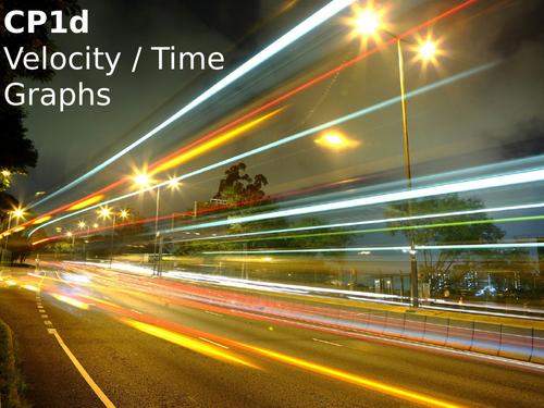 Edexcel CP1d Velocity / Time Graphs