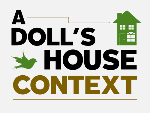 A Doll's House: Context