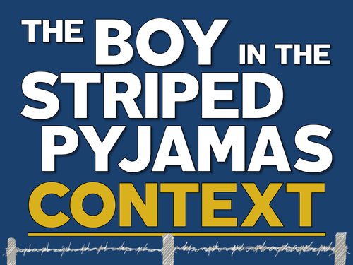 The Boy in the Striped Pyjamas: Context