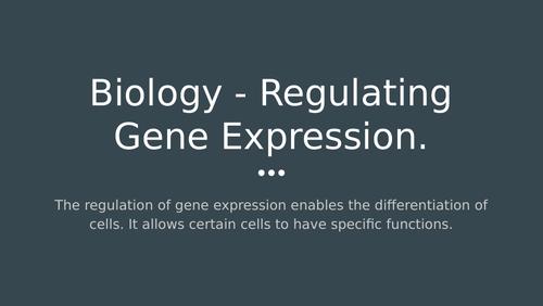 AQA Biology A Level- Regulating Gene Expression