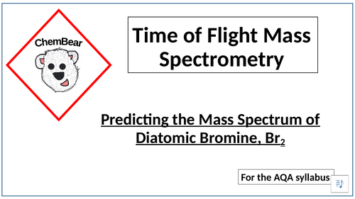 AQA A Level Chemistry Time of Flight Mass Spectrometer - Predicting Spectra of Diatomic Molecules
