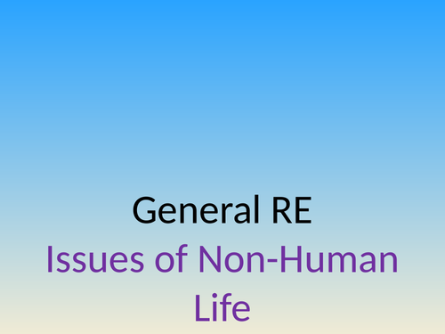 Year 13 General RE/PSHCE - Animal Ethics