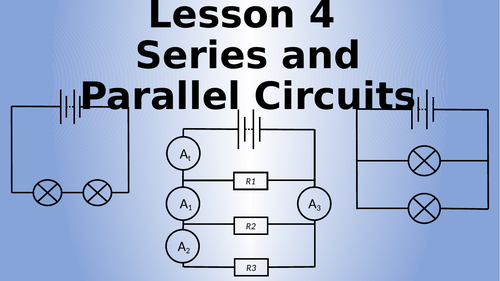 AQA Physics Series and Parallel Circuits