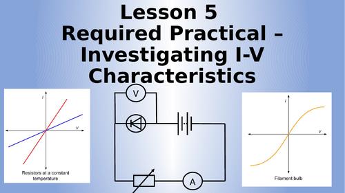 AQA Physics Required Practical I-V Characteristics