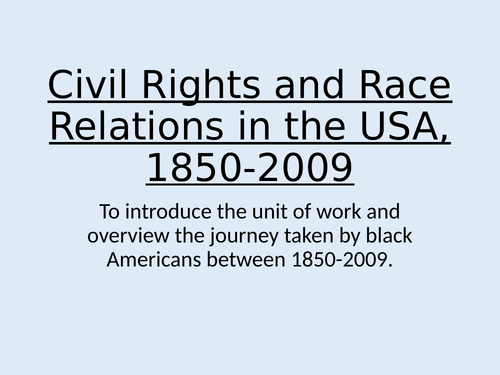 L1 - Introduction to Civil Rights - Edexcel A Level History  Civil rights USA 1850-2009